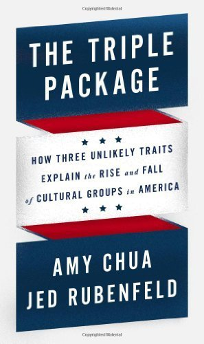 The Triple Package: How Three Unlikely Traits Explain the Rise and Fall of Cultural Groups in America F 1st Used edition by Chua, Amy, Rubenfeld, Jed (2014) Hardcover (The Triple Package By Amy Chua compare prices)