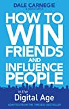 Dale Carnegie Training How to Win Friends and Influence People in the Digital Age
