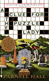 3 PBs by Parnell Hall: With This Puzzle I Thee Kill, A Clue for the Puzzle Lady, Last Puzzle & Testament (0553581406) by Hall, Parnell