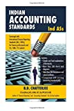 Indian Accounting Standards (Ind ASs): This work professes to assist the finance professionals and  students of finance fraternity in India to delve     ASs) and its convergence with IAS / IFRSs