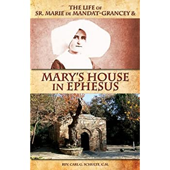 Set A Shopping Price Drop Alert For The Life of Sr. Marie de Mandat-Grancey & Mary's House in Ephesus