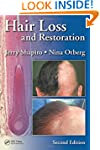 Hair Loss and Restoration, Second Edi...