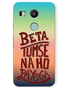 myPhoneMate Beta Tumse Na Ho Payega case for Google Nexus 5x