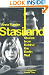 Stasiland: Stories from Behind the Be...