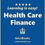 Health Care Finance |  IntroBooks