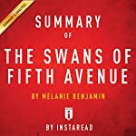 Summary of 'The Swans of Fifth Avenue', by Melanie Benjamin | Includes Analysis |  Instaread