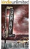 Gray: Part III