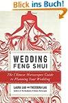 Wedding Feng Shui: The Chinese Horosc...