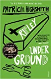 Ripley Under Ground (0099283581) by Highsmith, Patricia