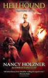 Hellhound (A Deadtown Novel)