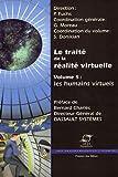 echange, troc  - Le traité de la réalité virtuelle : Volume 5 : Les humains virtuels