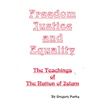 Freedom, Justice, and Equality: The Teachings of the Nation of Islam