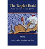 img - for [(The Tangled Braid: Ninety-nine Poems by Hafiz of Shiraz)] [Author: Hafiz] published on (September, 2010) book / textbook / text book