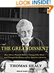 The Great Dissent: How Oliver Wendell...