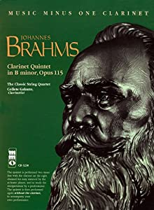 Brahms Clarinet Quintet In B Minor Opus 115 With 2 Cds Music Minus One Numbered by Hal Leonard Publishing Corporation