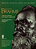 img - for Music Minus One Bb Clarinet or A Clarinet: Brahms Clarinet Quintet in b, op. 115 (Book & CD) (Music Minus One (Numbered)) book / textbook / text book