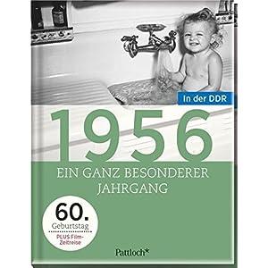 1956: Ein ganz besonderer Jahrgang in der DDR - 60. Geburtstag