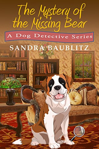 Book: The Mystery of the Missing Bear (A Clarissa and Paw Mini Mystery Book 4) by Sandra Baublitz
