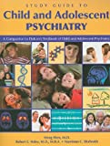 img - for Child and Adolescent Psychiatry: A Companion to Dulcan's Textbook of Child and Adolescent Psychiatry book / textbook / text book