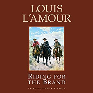 Riding for the Brand (Dramatized) Performance