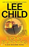 Echo Burning (Jack Reacher Novel)