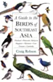 A Guide to the Birds of Southeast Asia