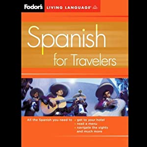 Fodor's Spanish for Travelers Audiobook