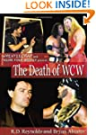 The Death of WCW: WrestleCrap and Fig...