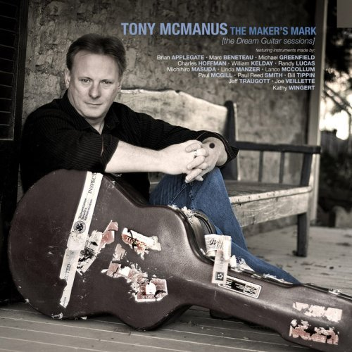 the-makers-mark-the-dream-guitar-sessions-by-tony-mcmanus-2009-02-10