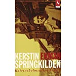 Springkilden [Skip Source]   Kerstin Ekman,Henning Ibsen (translator)