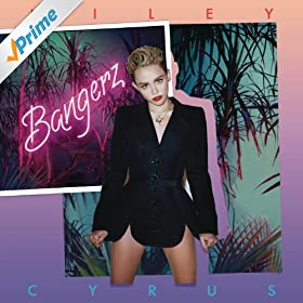 Amazon.com: Bangerz (Deluxe Version) [Explicit]: Miley Cyrus: MP3
