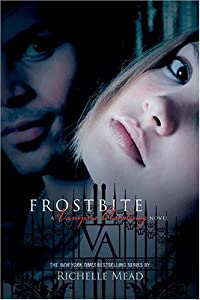 "Cover of ""Frostbite (Vampire Academy, Boo..."