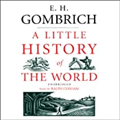 A Little History of the World | [E. H. Gombrich]