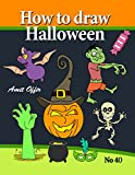 How to Draw Halloween Characters (How to Draw Cartoon Characters Book 40)