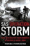 SAS Operation Storm: Nine Men Against Four Hundred in Britain's Secret War (1444726951) by Cole, Roger