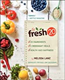 The Fresh 20: 20-Ingredient Meal Plans