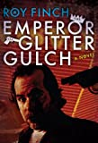 The Emperor of Glitter Gulch