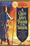 img - for A Quest-Lover's Treasury of the Fantastic book / textbook / text book