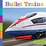 Seedlings: Bullet Trains