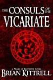 The Consuls of the Vicariate: A Mages of Bloodmyr Novel: Book #2