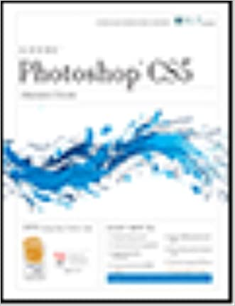 Photoshop Cs5: Production, Aca Edition + Certblaster (ILT) written by Axzo Press