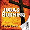 Judas Burning (       UNABRIDGED) by Carolyn Haines Narrated by Courtney Patterson