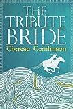 The Tribute Bride (English Edition)