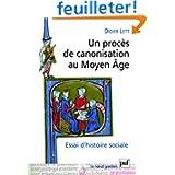 Un procès de canonisation au Moyen Age : Essai d'histoire sociale, Nicolas de Tolendino, 1325
