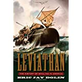 Leviathan: The History of Whaling in America ~ Eric Jay Dolin