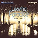 Leaving Paradise, Book 1 (       UNABRIDGED) by Simone Elkeles Narrated by Nicholas Mondelli