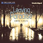 Leaving Paradise, Book 1 | Simone Elkeles