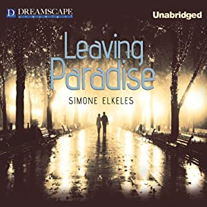 Leaving Paradise, Book 1 | [Simone Elkeles]