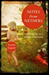 Notes from Nethers: Growing Up In A Sixties Commune
