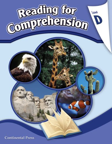 Reading Comprehension Workbook: Reading For Comprehension, Level D - 4Th Grade